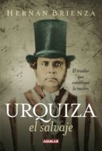 Urquiza, el salvaje (ebook)