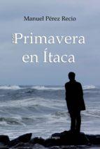 PRIMAVERA EN ÍTACA (ebook)