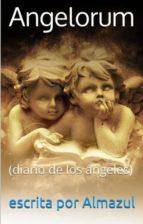 ANGELORUM (DIARIO DE LOS ÁNGELES)