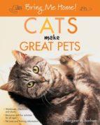 Bring Me Home! Cats Make Great Pets (ebook)