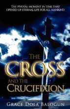 Cross and the Crucifixion (ebook)