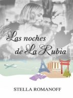 LAS NOCHES DE LA RUBIA