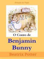 O CONTO DE BENJAMIN BUNNY