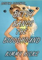 Betsy Bangs the Bloodhound (ebook)