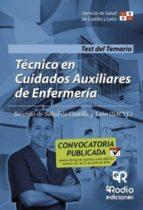 Técnico en Cuidados Auxiliares de Enfermería del SACYL. Test del Temario (ebook)