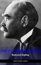 RUDYARD KIPLING: THE COMPLETE NOVELS AND STORIES (MANOR BOOKS) (THE GREATEST WRITERS OF ALL TIME)