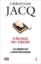 Les enquêtes de l'inspecteur Higgins - tome 23 L'école du crime (ebook)