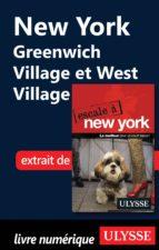 NEW YORK : GREENWICH VILLAGE ET WEST VILLAGE
