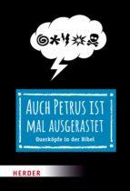 AUCH PETRUS IST MAL AUSGERASTET