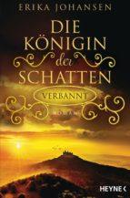 Die Königin der Schatten - Verbannt (ebook)