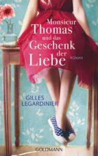 Monsieur Thomas und das Geschenk der Liebe (ebook)
