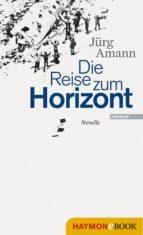 Die Reise zum Horizont (ebook)
