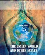 The Unseen World and Other Essays (ebook)
