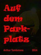 Auf dem Parkplatz (ebook)