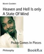 HEAVEN AND HELL IS A STATE OF MIND