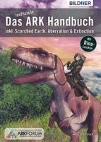 Das inoffizielle ARK-Handbuch:  (ebook)