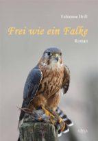 Frei wie ein Falke (ebook)