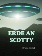 Erde an Scotty (ebook)