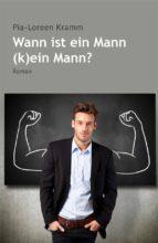 Wann ist der Mann (k)ein Mann? (ebook)
