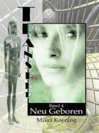 Neu Geboren (TRANSFER Bd.4) (ebook)