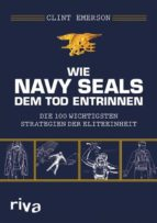 WIE NAVY SEALS DEM TOD ENTRINNEN