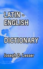LATIN / ENGLISH DICTIONARY