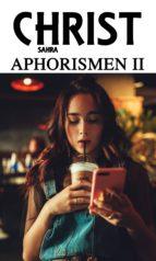 APHORISMEN II