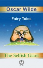 THE SELFISH GIANT. FAIRY TALES