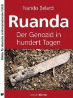 RUANDA 1994: GENOZID IN HUNDERT TAGEN