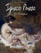 Ignacio Pinazo: 105 Masterpieces