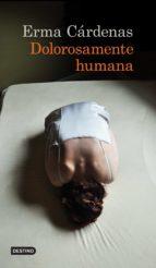 Dolorosamente Humana