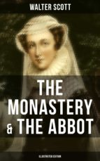 THE MONASTERY & THE ABBOT (Illustrated Edition) (ebook)