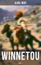 WINNETOU (Gesamtausgabe in 4 Bänden) (ebook)