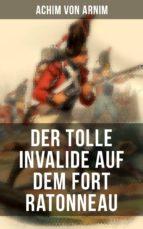 Der tolle Invalide auf dem Fort Ratonneau (ebook)