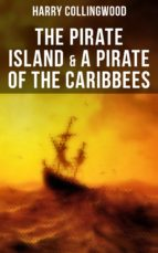 The Pirate Island & A Pirate of the Caribbees (ebook)