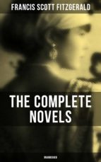 The Complete Novels of F. Scott Fitzgerald (Unabridged) (ebook)