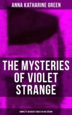 THE MYSTERIES OF VIOLET STRANGE - Complete Whodunit Series in One Edition (ebook)