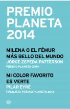 Premio Planeta 2014: ganador y finalista (pack) (ebook)