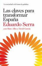 LAS CLAVES PARA TRANSFORMAR ESPAÑA