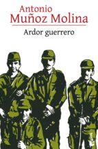 Ardor guerrero (ebook)