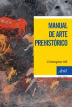 Manual de arte prehistórico (eBook)