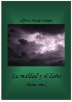 LA MALDAD Y EL DAÑO (ebook)