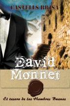 COLECCIÓN DAVID MONNET EL TESORO DE LOS HOMBRES BUENOS Nº 11 (ebook)