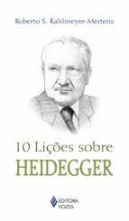 10 lições sobre Heidegger (ebook)