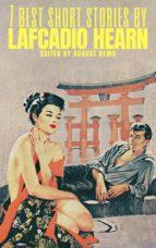 7 best short stories by Lafcadio Hearn (ebook)