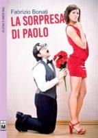 La sorpresa di Paolo (ebook)