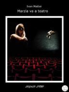Marzia va a teatro (ebook)