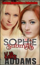 Sophie Submits (ebook)