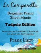 LA CAMPANELLA BEGINNER PIANO SHEET MUSIC TADPOLE EDITION