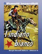 Il Piccolo Ranger n. 2 (iFumetti Imperdibili) (ebook)